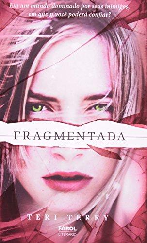 Reiniciados 2. Fragmentada - Volume 2 (Em: Teri Terry