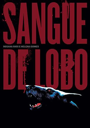 9788582770771: Sangue de Lobo