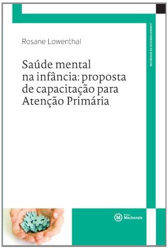 9788582930045: Saude Mental na Infancia: Proposta de Capacitacao Para Atencao Primaria - Colecao Saberes em Tese