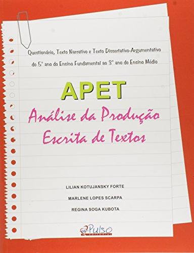 9788582980071: Apet: Analise da Producao Escrita de Textos: Questionario, Texto Narrativo e Texto Dissertativo Argumentativo