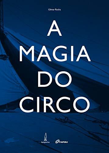 9788583160052: A Magia Do Circo (Em Portuguese do Brasil)