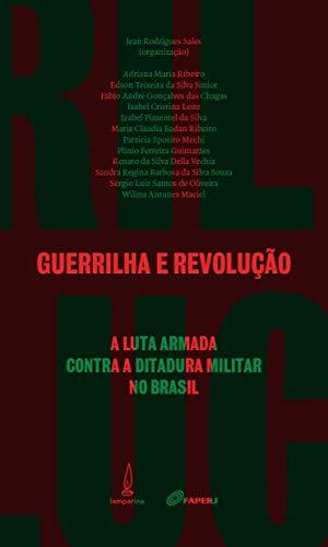 9788583160212: GUERRILHA E REVOLUCAO - PORTUGUES BRASIL