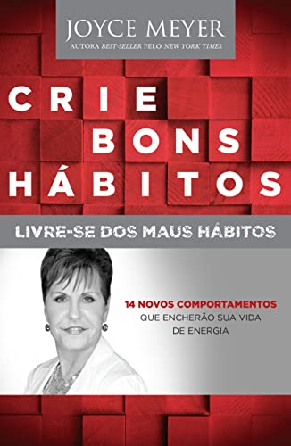 9788583210108: Crie Bons Habitos-Joyce Meyer