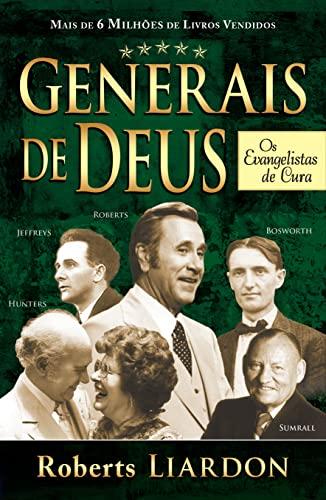 9788583210177: Generais de Deus os Evangelistas de Cura (Em Portuguese do Brasil)