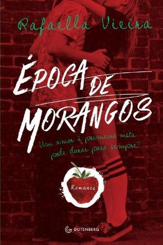 9788583351238: Epoca de Morangos (Em Portugues do Brasil)