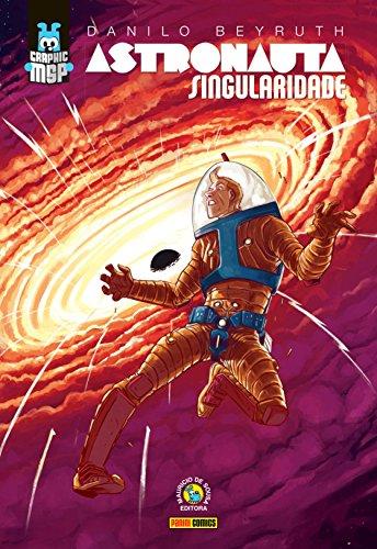 Astronauta. Singularidade (Em Portuguese do Brasil)