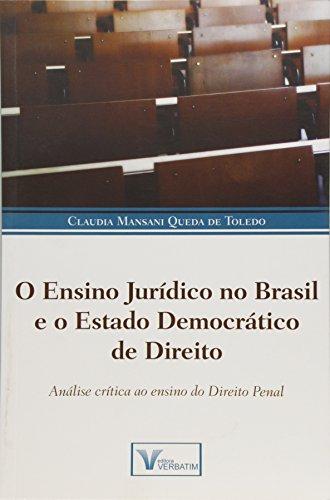 9788583990239: Ensino Juridico no Brasil e o Estado Democratico de Direito, O: Uma Analise Critica ao Ensino do Direito Penal