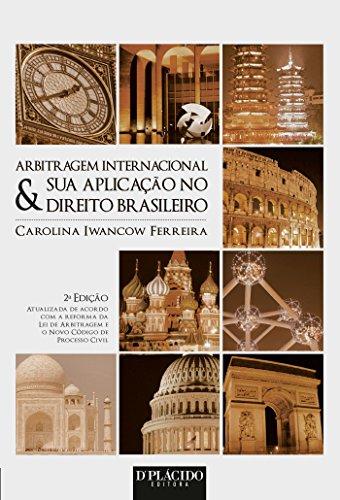 9788584251018: Arbitragem Internacional & Sua Aplicacao no Direito Brasileiro