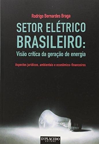 9788584252794: Setor Eletrico Brasileiro: Visao Critica da Geracao de Energia