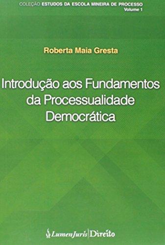 9788584400881: Introdução aos Fundamentos da Processualidade Democrática