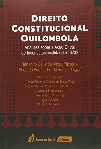 9788584402472: Direito Constitucional Quilombola. Análise Sobre a Ação Direta de Inconstitucionalidade Nº 3239 (Em Portuguese do Brasil)