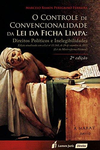 9788584404759: Controle de Convencionalidade da Lei da Ficha Limpa, O: Direitos Politicos e Inelegibilidade