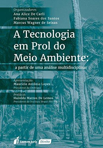 9788584405350: Tecnologia em Prol do Meio Ambiente, A: A Partir de uma Analise Multidisciplinar