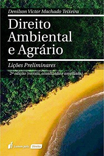 9788584405428: Direito Ambiental e Agrário. Lições Preliminares (Em Portuguese do Brasil)