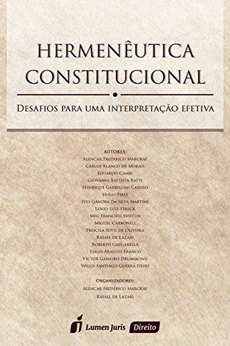 9788584405749: Hermeneutica Constitucional: Desafios Para Uma Interpretacao Efetiva
