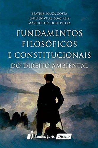 9788584406005: Fundamentos Filosoficos e Constitucionais do Direito Ambiental