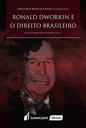 9788584406180: Ronald Dworkin e o Direito Brasileiro - Vol.2 - Colecao Teoria Critica do Direito