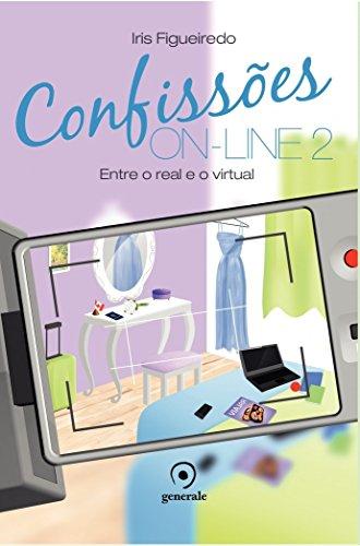 9788584610358: Confissões On-line 2. Entre o Real e o Virtual (Em Portuguese do Brasil)