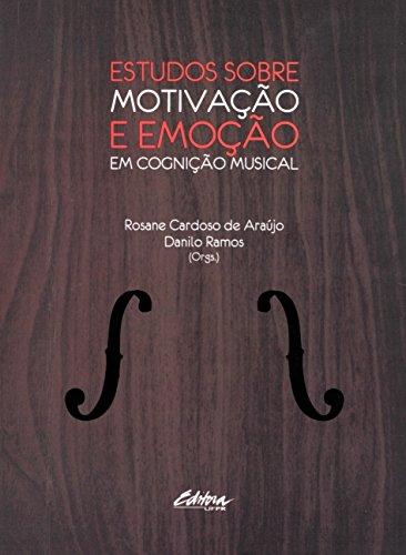 9788584800155: Estudos Sobre Motivacao e Emocao em Cognicao Musical