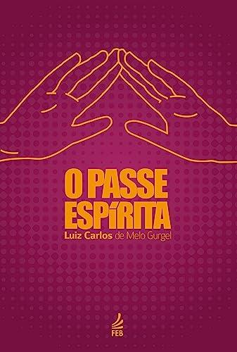 9788584850464: O Passe Espirita (Em Portuguese do Brasil)