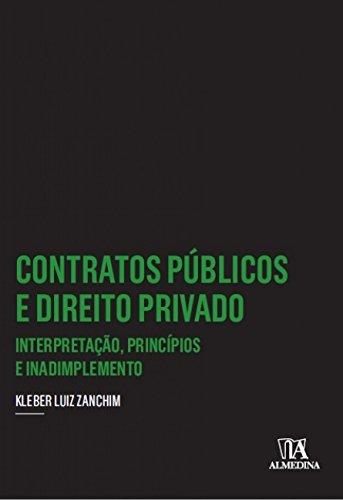 9788584931392: Contratos Pœblicos e Direito Privado: Interpretacao, Principios e Inadimplemento - Colecao Insper