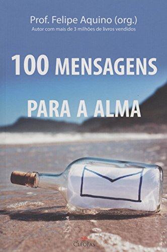 9788584970001: 100 Mensagens Para Alma (Em Portuguese do Brasil)