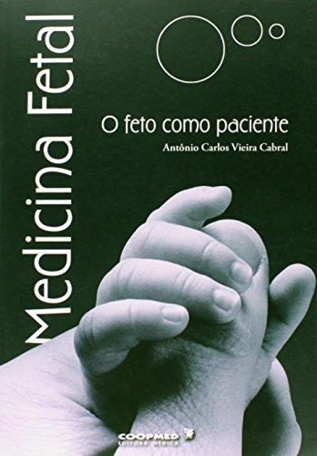 9788585002831: Medicina Fetal. O Feto Como Paciente