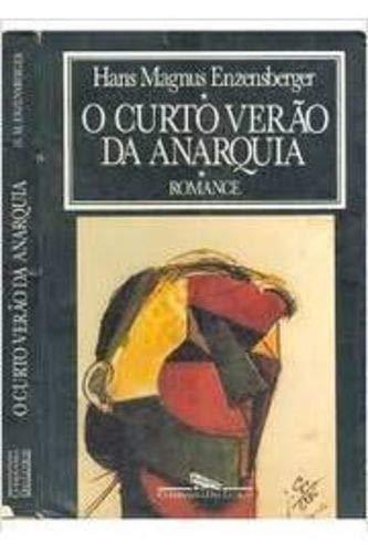9788585095253: O Curto Verão da Anarquia (Em Portuguese do Brasil)