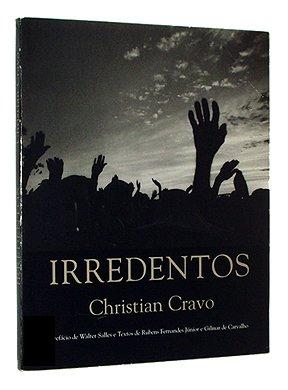 Irredentos: Rubens Fernandes Junior;