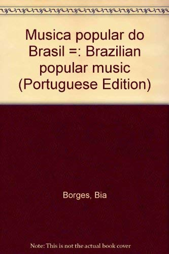 9788585100049: Música popular do Brasil =: Brazilian popular music (Portuguese Edition)