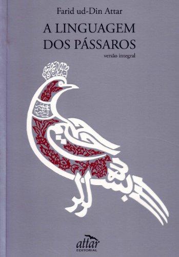 9788585115012: A Linguagem dos Passáros (Em Portuguese do Brasil)