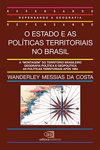 9788585134198: O Estado e as políticas territoriais no Brasil (Coleção Repensando a geografia) (Portuguese Edition)