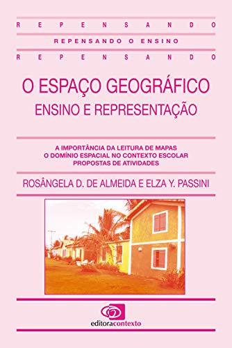 9788585134471: O Espaço Geográfico. Ensino e Representação (Em Portuguese do Brasil)