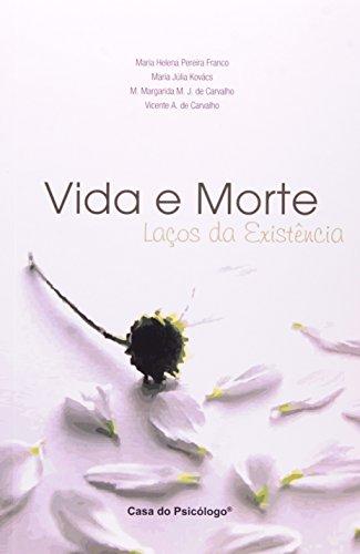 9788585141714: Vida e Morte. Laços da Existência (Em Portuguese do Brasil)