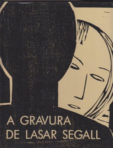 A gravura de Lasar Segall (Portuguese Edition): Segall, Lasar