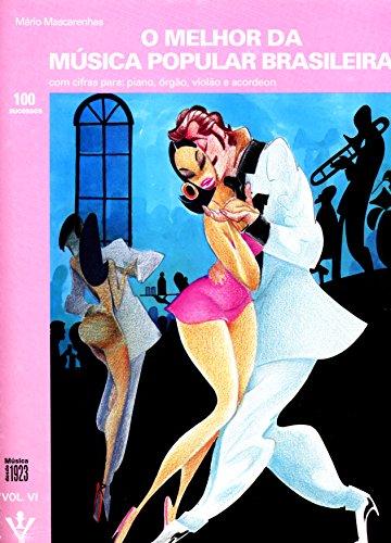 9788585188764: Melhor da Música Popular Brasileira, O - Vol. 6