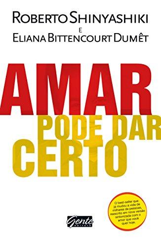 Amar Pode Dar Certo: Roberto Shinyashiki, Eliana