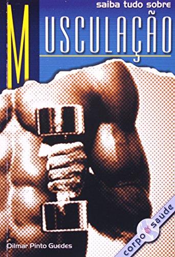9788585253271: Musculação. Aplicações Práticas (Em Portuguese do Brasil)