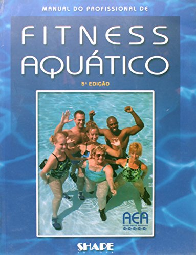 9788585253837: Manual Do Profissional De Fitness Aquatico (Em Portuguese do Brasil)