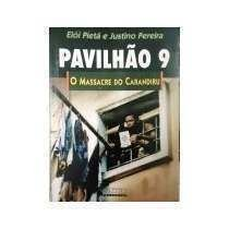 9788585328351: Pavilhão 9: O massacre do Carandiru (Portuguese Edition)