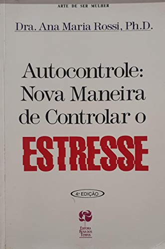 9788585363123: Autocontrole. Nova M. C. Estresse (Em Portuguese do Brasil)