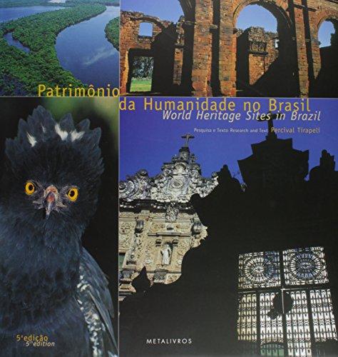 Patrimo^nios da humanidade no Brasil (Portuguese Edition): Tirapeli, Percival