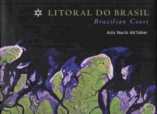 Litoral Do Brazil : Brazilian Coast - Ab'Saber, Aziz Nacib