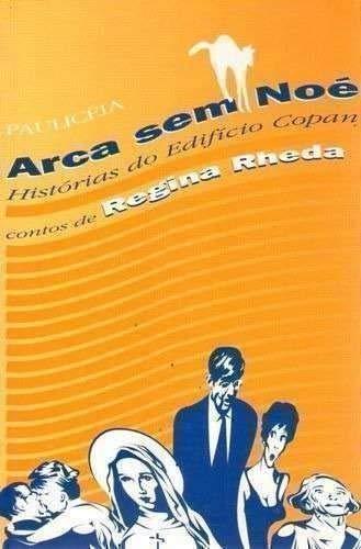 9788585391393: Arca sem Noé: Histórias do edifício Copan (Portuguese Edition)