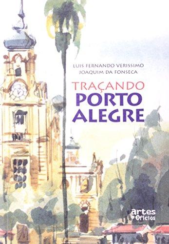 9788585418250: Traçando Porto Alegre (Portuguese Edition)