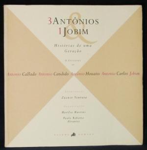 9788585427535: 3 Antonios & 1 Jobim: Historias de uma Geracao (Portuguese Edition)