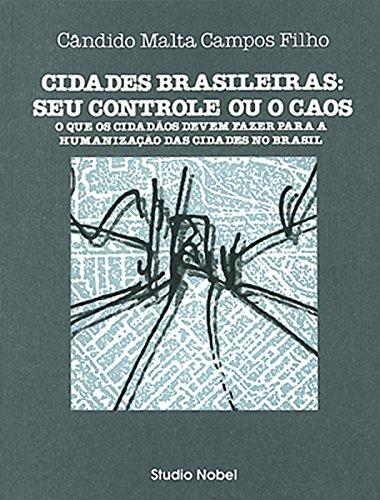9788585445799: Cidades Brasileiras - Seu Controle Ou Caos (Em Portuguese do Brasil)