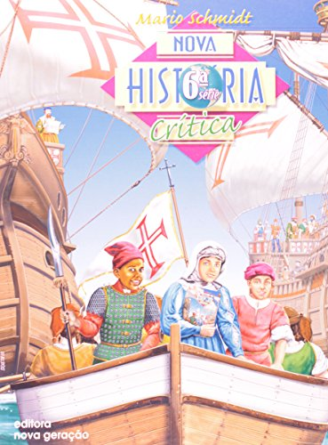 9788585446703: Nova Historia Critica - 6» Serie