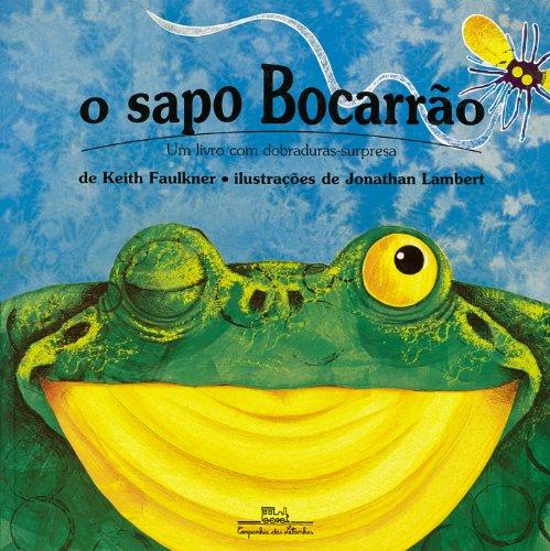 9788585466503: Sapo Bocarrão, O