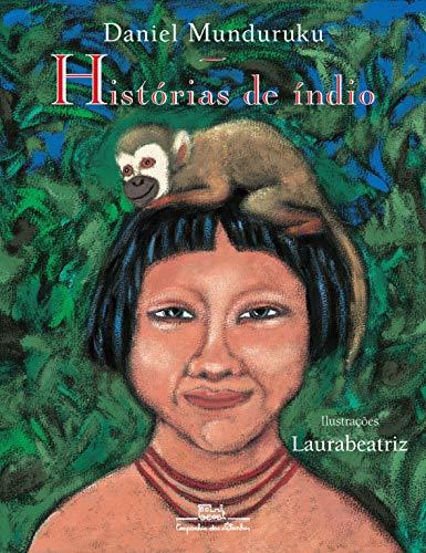 9788585466602: Historias de indio (Portuguese Edition)